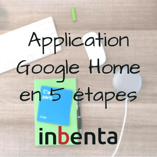 Application Google Home Inbenta