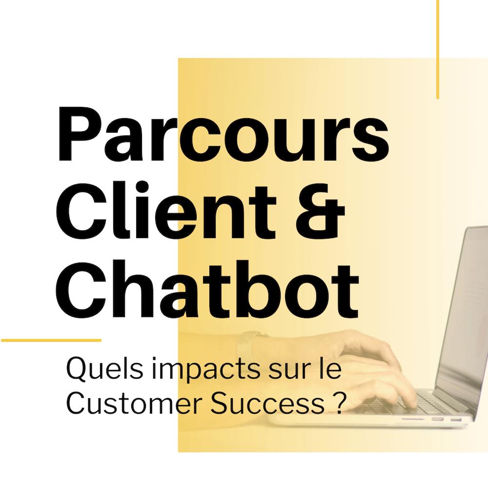 Chatbot et parcours client