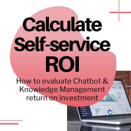 Self-service ROI