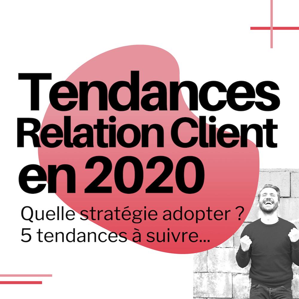 Relation client 2020