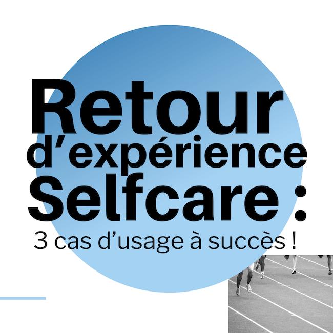 retour_experience_selfcare