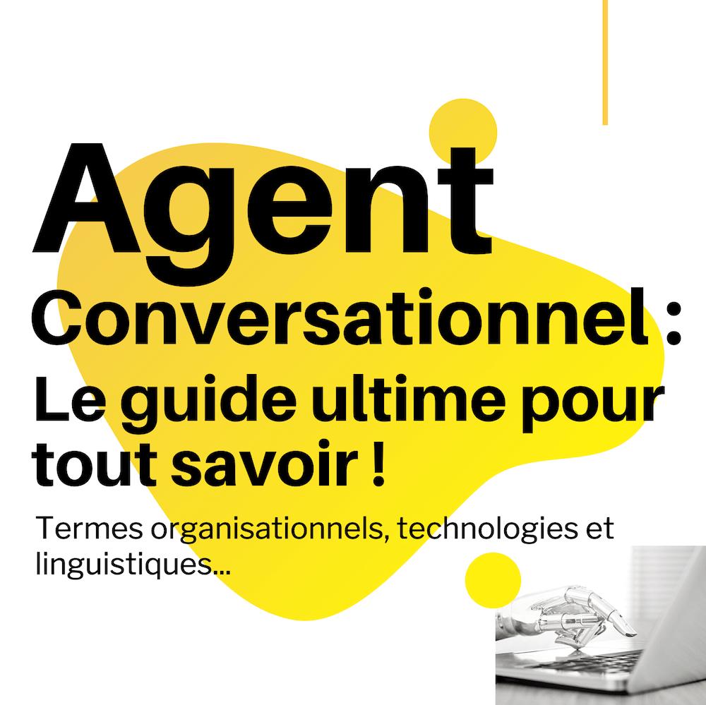 Agent conversationnel