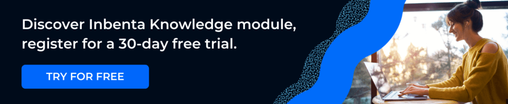 Get a free trial of Inbenta Knowledge management system.